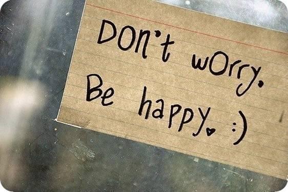 Короткие цитаты на английском с переводом про счастье: не беспокойся будь счастлив